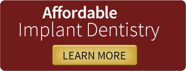 Affordable Implant Dentistry